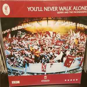 Gerry & The Pacemakers, Liverpool F.C. - You'll Never Walk Alone Album
