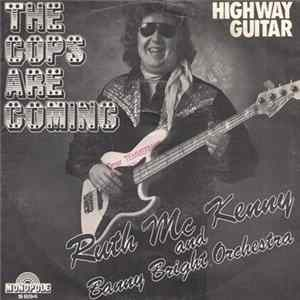 Ruth McKenny And Banny Bright Orchestra - The Cops Are Coming / Highway Guitar Album