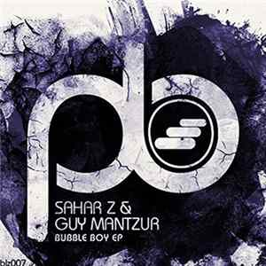 Sahar Z & Guy Mantzur - Bubble Boy EP Album