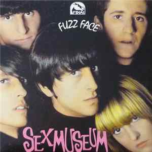 Sex Museum - Fuzz Face Album