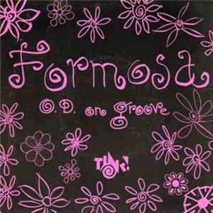 Formosa - O.D. On Groove Album