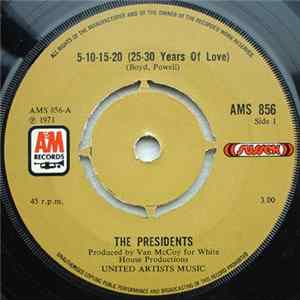 The Presidents - 5-10-15-20 (25-30 Years Of Love) / Triangle Of Love (Hey Diddle Diddle) Album