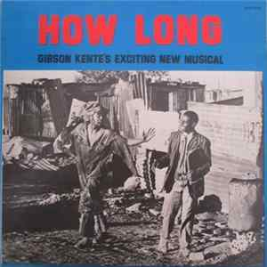 Gibson Kente - How Long Album