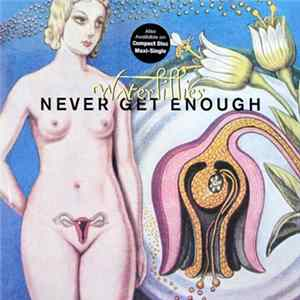 Waterlillies - Never Get Enough Album
