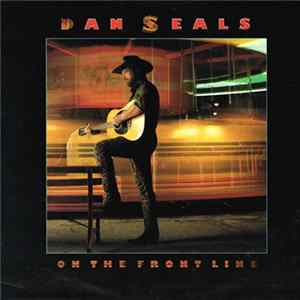 Dan Seals - On The Frontline Album