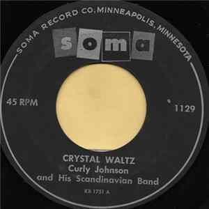 Curly Johnson and His Scandinavian Band - Crystal Waltz Album