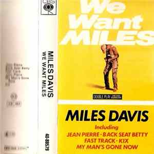 Miles Davis - We Want Miles Album