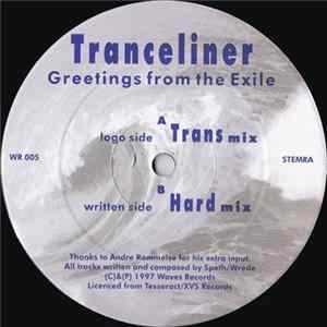 Tranceliner - Greetings From The Exile Album