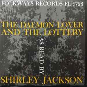 Shirley Jackson - The Daemon Lover And The Lottery Album