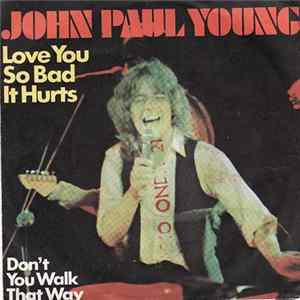John Paul Young - Love You So Bad It Hurts Album