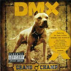 DMX - Grand Champ Album