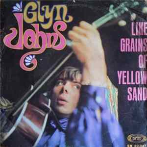 Glyn Johns - Like Grains Of Yellow Sand Album
