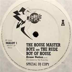 The House Master Boyz And The Rude Boy Of House - House Nation Album