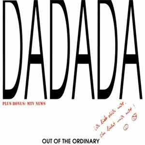 Out Of The Ordinary - DaDaDa Album