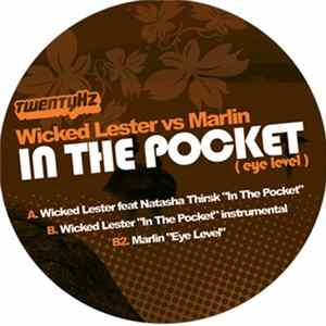 Wicked Lester vs Marlin - In The Pocket (Eye Level) Album
