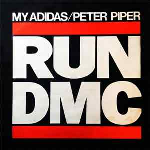 Run D.M.C. - My Adidas / Peter Piper Album