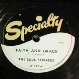 The Soul Stirrers - Faith And Grace / I'm Gonna Move In The Room With The Lord Album