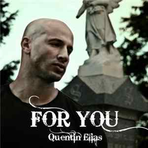 Quentin Elias - For You Album