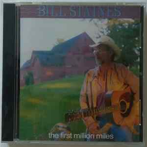 Bill Staines - The First Million Miles Album