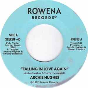 Archie Hughes - Falling In Love Again / All I Want To Do Is Live Album