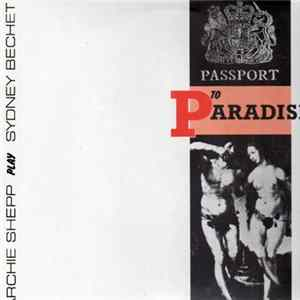 Archie Shepp Play Sydney Bechet - Passport To Paradise Album