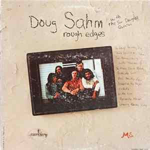 Doug Sahm With The Sir Douglas Quintet - Rough Edges Album