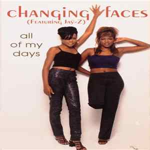 Changing Faces - All Of My Days Album