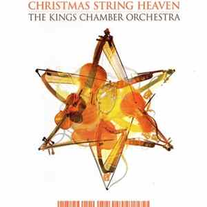 The Kings Chamber Orchestra - Christmas String Heaven Album