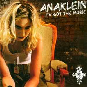 Anaklein - I'v Got The Music Album