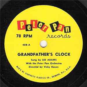 "Lee Adams With The The Peter Pan Orchestra / The Peter Pan ""March Leaders"" Band - Grandfather's Clock / The Stars And Stripes Forever Album"
