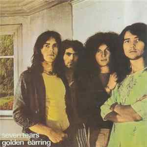 Golden Earring - Seven Tears Album