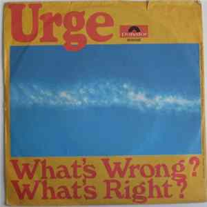 Urge - What's Wrong? What's Right? Album