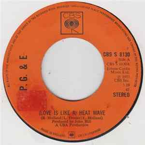 P.G. & E - (Love Is Like A) Heat Wave Album