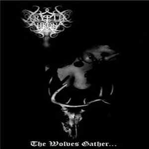 Cryptic Throne - The Wolves Gather Album