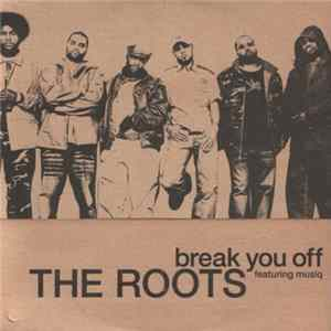 The Roots - Break You Off Album