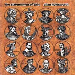 Allan Holdsworth - The Sixteen Men Of Tain Album