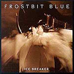 Frostbit Blue - Ice Breaker Album