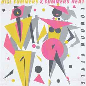 Bill Summers & Summers Heat - London Style Album