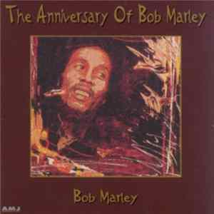 Bob Marley - The Anniversary Of Bob Marley Album