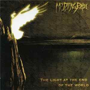 My Dying Bride - The Light At The End Of The World Album