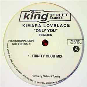 Kimara Lovelace - Only You (Remixes) Album