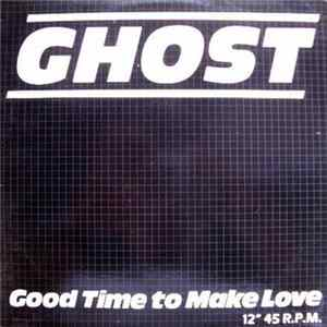 Ghost - Good Time To Make Love Album